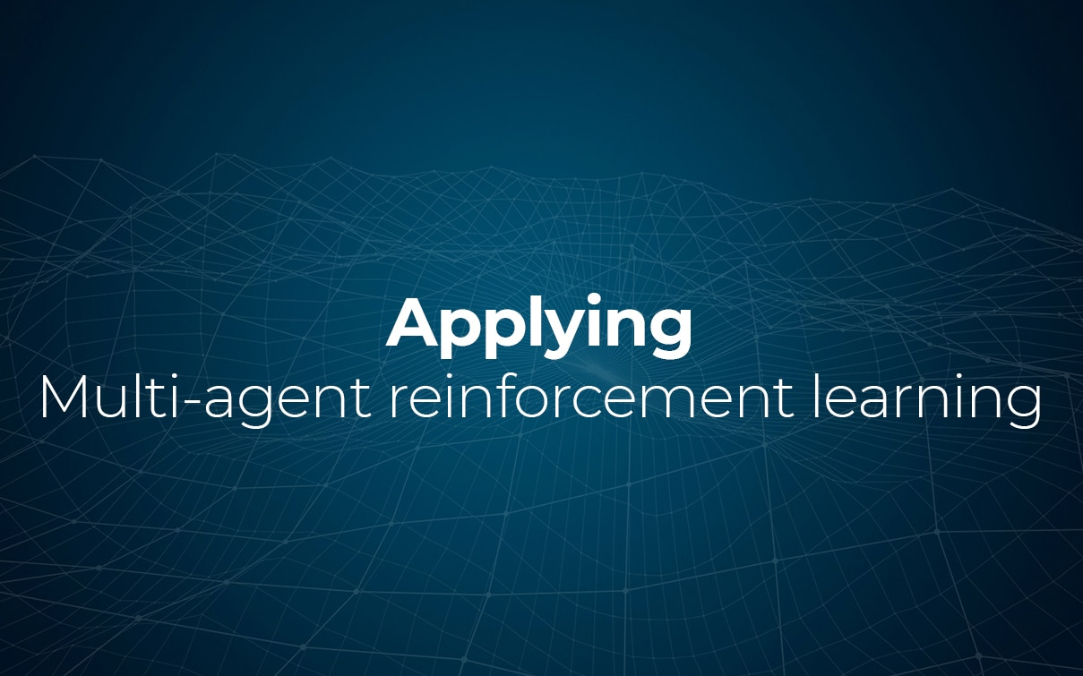 Cases for Applying Multi-Agent Reinforcement Learning