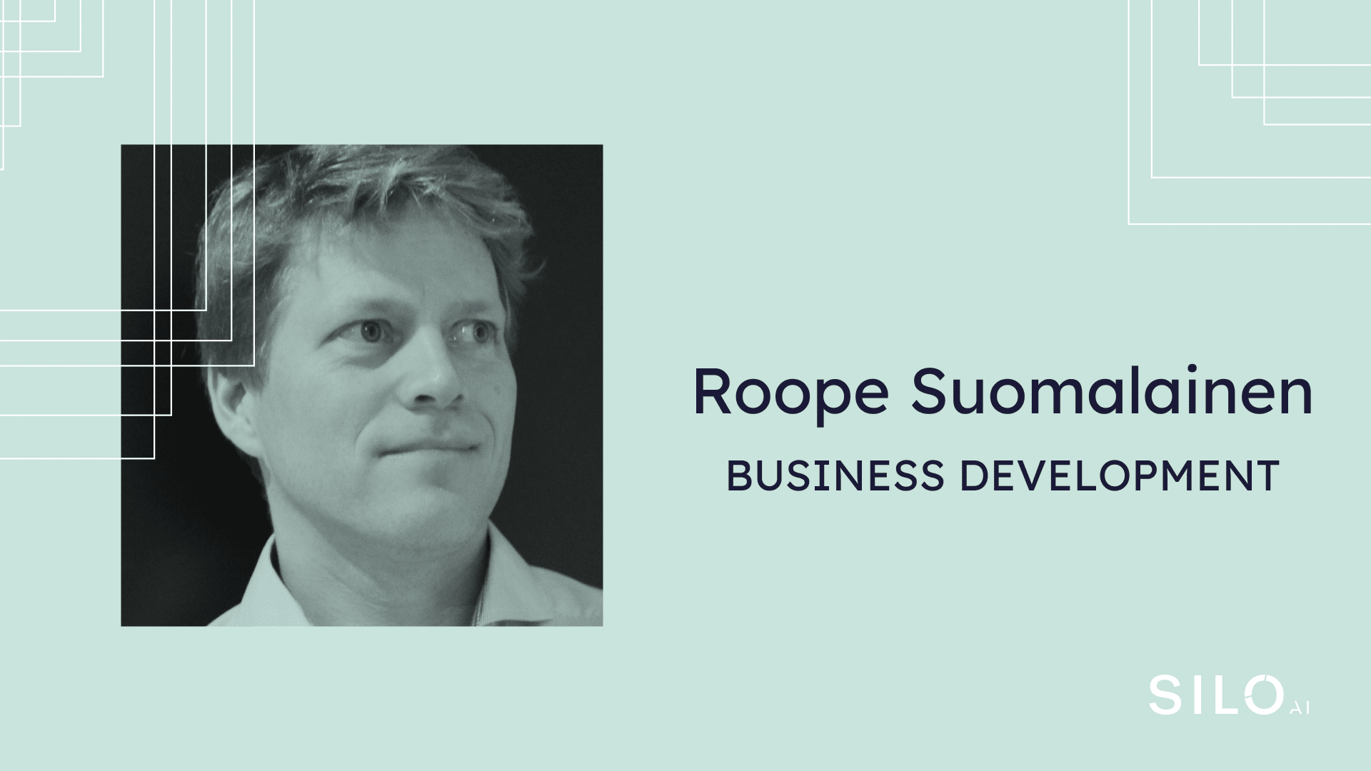 Roope Suomalainen joins Silo AI to drive long-term partnerships for smart devices and networks